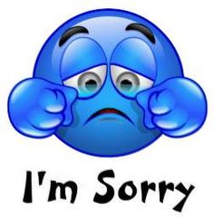 Sorry can be a touch word to say so let our blue smiley help you out!