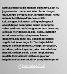 Terima kasih say Quotes Rindu, My Life Quotes, Hurt Quotes, Strong Quotes, Relationship Quotes, Positive Quotes, Jodoh Quotes, Cinta Quotes, Quotes Galau