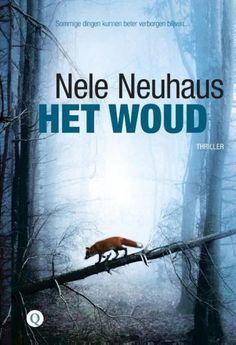 Recensie: Het woud – Nele Neuhaus