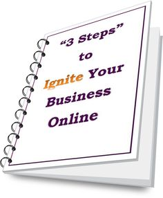 Ignite your online business marketing in 3 easy steps