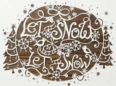 LET IT SNOW    A festive paper-cutout that was used on anthropologie's website during Christmas of 2009  art direction: david chanpong, laura twilley