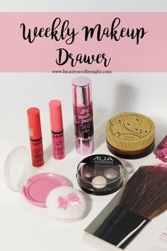 Weekly Makeup Drawer #1 ⋆ Beauty Nerd By Night