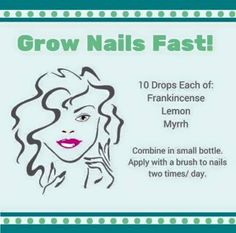 Essential oils to help nails grow fast- also great for brittle nails