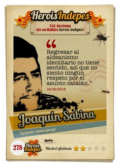 """#HeroisIndepes 278. Joaquín Sabina: """"Regresar al aldeanismo identitario no tiene sentido, así que no siento ningún respeto por el asunto catalán."""""""