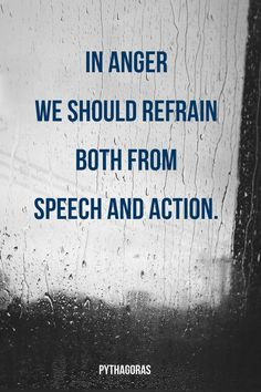 """""""In anger we should refrain both from speech and action."""" ― Pythagoras. Click on this image to see the biggest collection of famous quotes on the net!"""