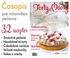 Zimné číslo časopisu Torty od mamy 2019 Mini Mouse Cake, Elegant Wedding Cakes, Cookie Decorating, Spices, Cooking Recipes, Food And Drink, Cookies, Chocolate, Breakfast