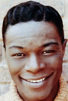 Nat King Cole---Godfather of the Ballad and Classics RIP