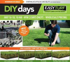 Join us for our DIY Days starting next Thursday! www.easyturf.com/sale l sale l outdoor living l artificial turf l fake grass l EasyTurf