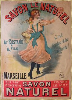 The poster shows a beautiful girl holding the Savon Le Naturel. It is the richest soap in palm oil. -