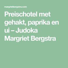 Preischotel met gehakt, paprika en ui – Judoka Margriet Bergstra