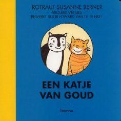 Een katje van goud - Rotraut Susanne Berner. Iedereen houdt van Monika maar Mingus nog het meest!