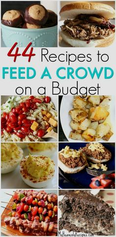 b094d1158f6 Try a few of these 44 Amazing Recipes That Will Feed a Crowd on a Budget.  There s plenty to go around