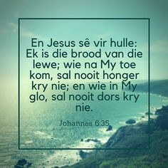 Volg ons vir daaglikse bybel verse #afrikaans #bybel #Godsewoord #godisking #patmosstudio #bibleverse #ocean #photographs #iger Motivational Bible Verses, Scripture Verses, Bible Verses Quotes, Bible Scriptures, Beautiful Quotes Inspirational, Inspirational Prayers, Bible Study Notebook, Bible Study Tips, Condolences Quotes