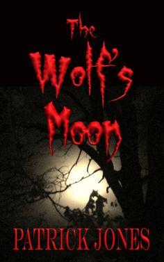 The Wolf's Moon by Patrick Jones Amazon Buy Link