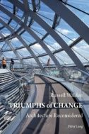Triumphs of Change : Architecture Reconsidered