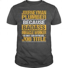 Awesome Tee For Journeyman Plumber - #silk shirt #cool t shirts for men. I WANT THIS => https://www.sunfrog.com/LifeStyle/Awesome-Tee-For-Journeyman-Plumber-138577524-Dark-Grey-Guys.html?60505
