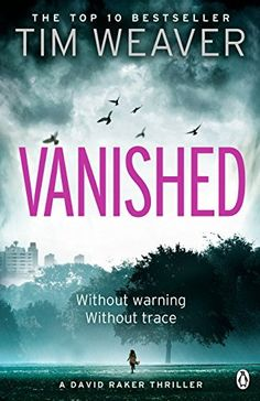 Vanished:+David+Raker+Novel+#3+(David+Raker+Series),+http://www.amazon.co.uk/dp/B008674R8U/ref=cm_sw_r_pi_awdl_uQDvwb02VQ55W