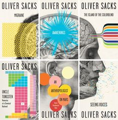 Read a book by Oliver Sacks -- and at least one of the other authors I've loved listening to on RadioLab.