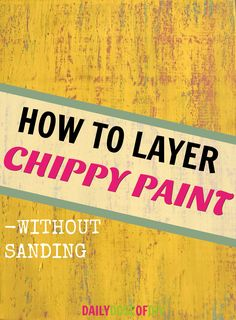 Chippy Paint technique to layer paint without sanding. Easy way to DIY Chippy paint furniture signs and more. - March 09 2019 at Stain Techniques, Furniture Painting Techniques, Painting Wooden Furniture, Wood Refinishing, Repainting Furniture, Repurposed Furniture, Diy Furniture, Homemade Furniture, Furniture Websites