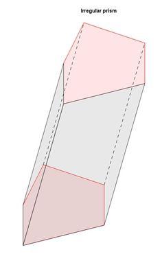 irregular prism