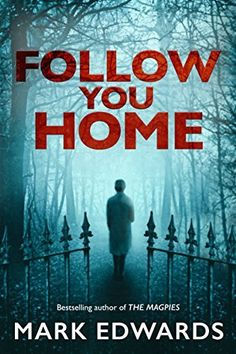 Follow You Home by Mark Edwards, http://www.amazon.com.au/dp/B00SLWQGUM/ref=cm_sw_r_pi_dp_gxw5vb1ZEXSVJ