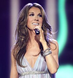 The beautiful, and my favorite... celine dion