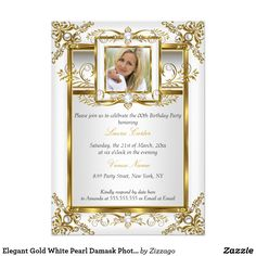 Elegant Gold White Pearl Damask Photo Birthday 4a Card Elegant Gold White Pearl Damask Photo Birthday Party. Elegant pearl damask gold frame. Customize with your own details and age. Template for Any age Birthday, Sweet 16, 16th, Quinceanera 15th, 18th, 20th, 21st, 30th, 40th, 50th, 60th, 70th, 80th, 90, 100th, Fabulous product for Adult Women, teen Girls. All Designs are Copyrighted! Content and Designs © 2000-2015 Zizzago™ ® © (Trademark) and it's licensors Zizzago created this design…