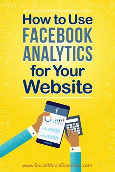 Discover how to install and use Facebook Analytics to reveal data about the Facebook users who visit your website. via @smexaminer #socialmedia #socialmediamarketing #socialmediaexaminer #Facebook