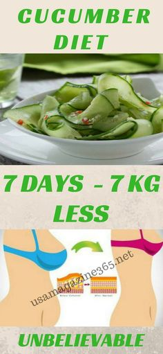 CUCUMBER DIET (7 DAYS – 7 KG LESS) UNBELIEVABLE In today's article we are going to present you the famous: cucumber diet. This diet regimen lasts only 7 days and as its name indicates the main ingr…