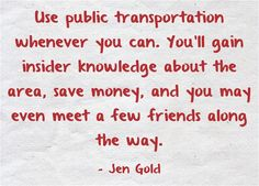 Public transportation while traveling is the way to go! #budget #travel #cheap #vacation