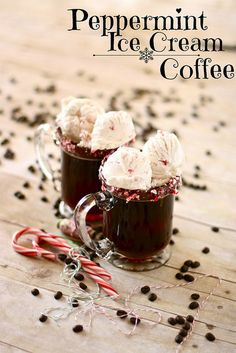 Peppermint Ice Cream Coffee   AMAZING!!! Perfect for Christmas Eve when you need to stay up late!  :)