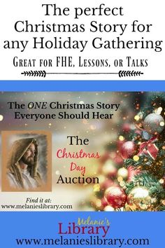 the christmas day auction, christmas story, seek ye first the kingdom of god, who ever takes the.