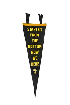 Started from the Bottom Pennant - Classic Gold and Shimmering Gold