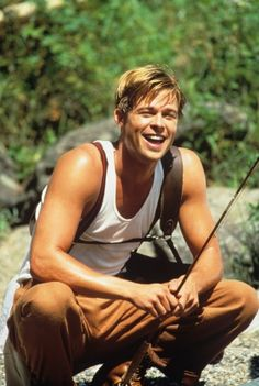 Brad Pitt in A River Runs Through It    Everyone should watch this movie - more than once.
