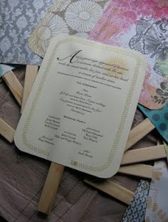 Fan wedding programs. Liking this idea, will be giving it a trial run.