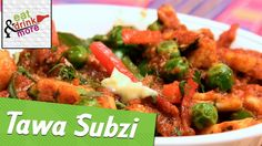 Tawa Vegetables - Tawa Sabzi Recipe By Sanjeev Kapoor | Restaurant Style | Indian Main Course