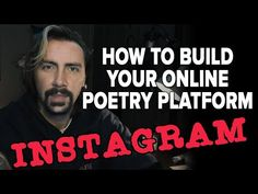 How To Build Your Online Poetry Platform: Instagram - YouTube Content Marketing, Social Media Marketing, Achieve Success, Instagram Tips, Nonfiction, Writers, Poems, Platform, Author