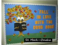 Sunday school bulletin board for fall; the book stands out from the board and the fabric leaves add some 3-D fun