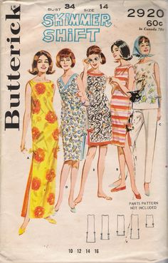 Butterick 2920 Skimmer Shift Dress or Maxi Vintage Sewing Pattern Size 14 Bust 34 Inches Vintage Sewing Patterns, Clothing Patterns, Dress Patterns, 60s Patterns, Fashion Patterns, Costume Patterns, Retro Pattern, Vintage Dresses, Vintage Outfits