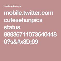 mobile.twitter.com cutesehunpics status 888367110736404480?s=09
