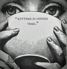 Coffee. When you want, where you want