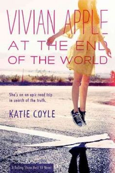 Vivian Apple at the end of the world by Katie Coyle ---- Sixteen-year-old Vivian Apple returns home after the alleged 'Rapture' to find her devout parents gone and two mysterious holes in the roof. Vivian never believed in the Rapture, or the uber powerful Church of America. Now that she has been left behind, Vivan's quest for the truth begins. (Feb)
