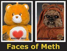 Poor Care Bear...faces of meth