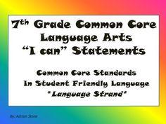 7th Grade Language Arts Common Core I Can Statements LANGU