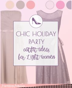 Pretty holiday party outfit ideas for Light Spring and Light Summer women