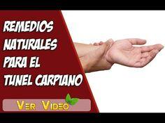 REMEDIOS NATURALES PARA EL SINDROME DEL TUNEL CARPIANO | REMEDIOS CASEROS PARA TUNEL DE CARPO - YouTube