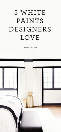 7 White Paints Interior Designers Love