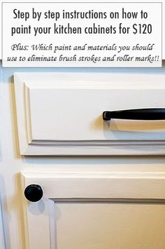 Step by step instructions on how to paint your kitchen cabinets. Plus: which paint you should use to eliminate brush strokes and roller marks