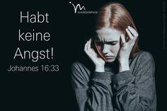 """""""Hier auf der Erde werdet ihr viel Schweres erleben. Aber habt Mut, denn ich (Jesus) habe die Welt überwunden."""" Johannes 16:33 #johannes #johannes16 #gott #jesus #angst #mut #frieden #vertrauen #erde #überwunden #ueberwunden #glaube #glaubensimpulse #bibel #bibelvers"""