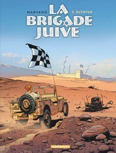 La Brigade Juive T3, le début d'une guerre sans fin http://www.ligneclaire.info/marvano-3-38582.html